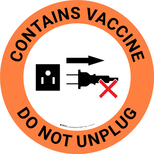 Contains Vaccine - Do Not Unplug Orange with Graphic Circle - Floor Sign