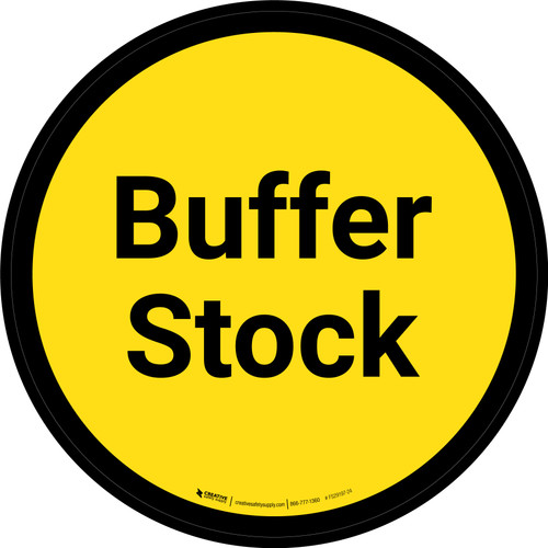Buffer Stock - Yellow Circle - Floor sign