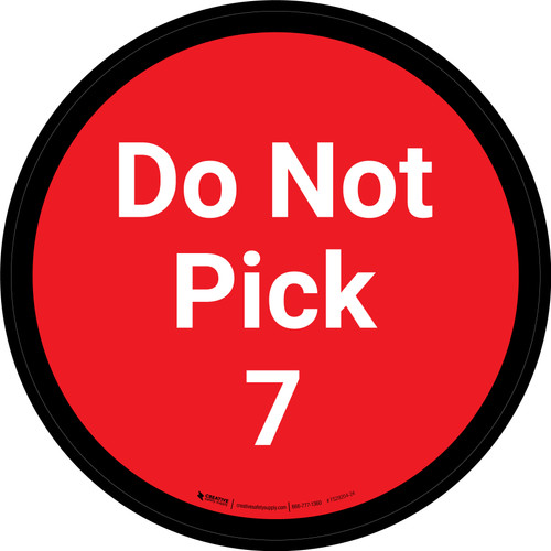 Do Not Pick 7 - Red Circle - Floor sign