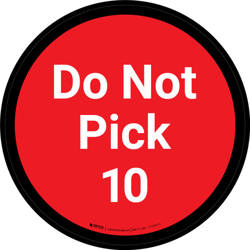 Do Not Pick 10 - Red Circle - Floor sign