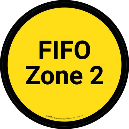 FIFO Zone 2 - Yellow Circle - Floor sign
