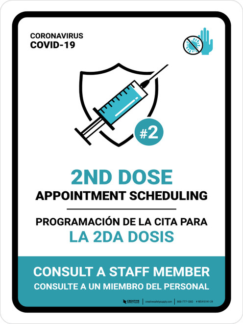 2nd Dose Appointment Scheduling - Consult a Staff Member Bilingual Portrait - Wall Sign