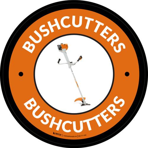 Bushcutters Orange Circular - Floor Sign