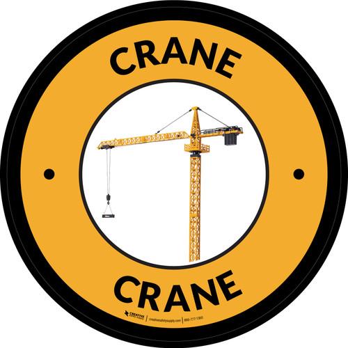 Crane Yellow Circular - Floor Sign