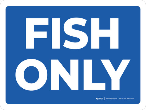 Fish Only Landscape - Wall Sign
