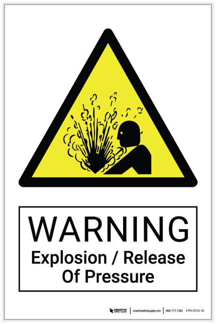 Warning: Explosion / Release Of Pressure Hazard - Label