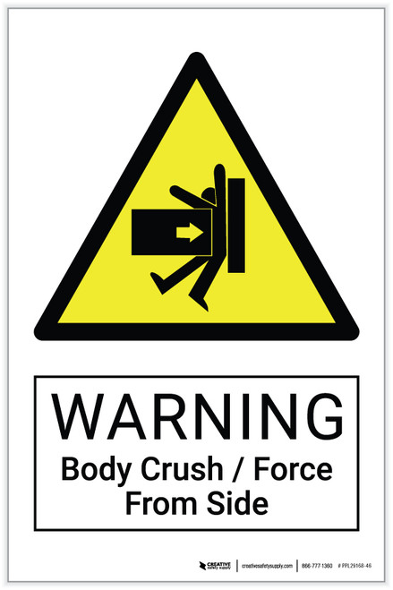 Warning: Body Crush / Force From Side Hazard - Label