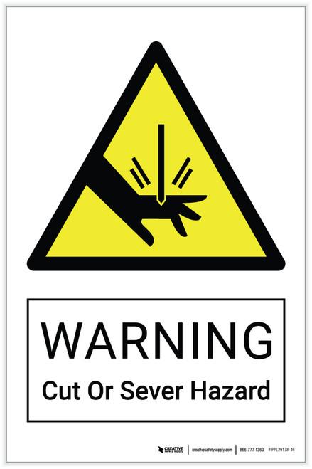 Warning: Cut or Sever Hazard - Label