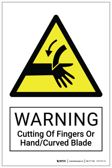 Warning: Cutting Of Fingers or Hand / Curved Blade Hazard - Label