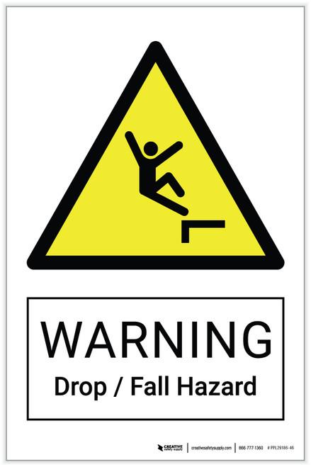 Warning: Drop / Fall Hazard - Label
