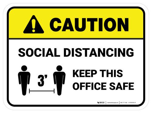 Caution: Social Distancing Keep This Office Safe 3ft Rectangular - Floor Sign