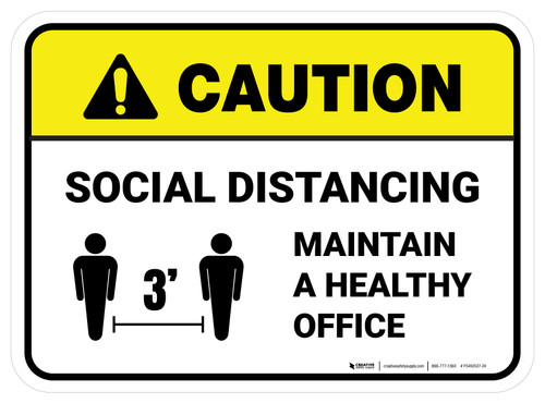 Caution: Social Distancing Maintain A Healthy Office 3ft Rectangular - Floor Sign