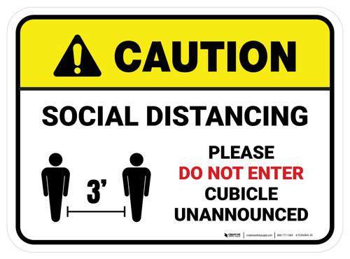 Caution: Social Distancing Please Do Not Enter Cubicle Unannounced 3ft Rectangle - Floor Sign