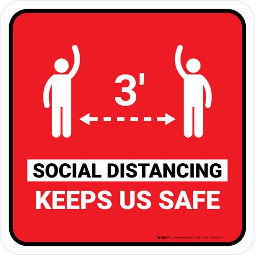 3ft Social Distancing Keeps Us Safe Red Square - Floor Sign