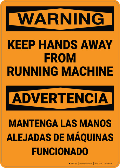 Hazard: Keep Hands Away From Running Machine Bilingual Spanish - Wall Sign
