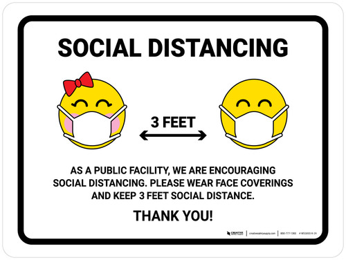 As A Public Facility We Are Encouraging Social Distancing 3ft with Emojis Landscape - Wall Sign