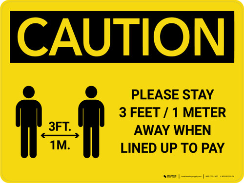 Caution: Please Stay 3ft Away When Lined Up To Pay with Icon Landscape - Wall Sign