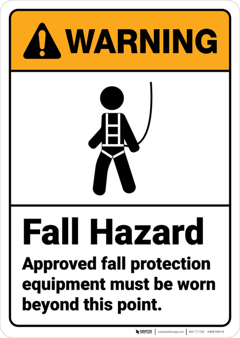 Warning: Approved Fall Protection Equipment Must Be Worn ANSI - Wall Sign
