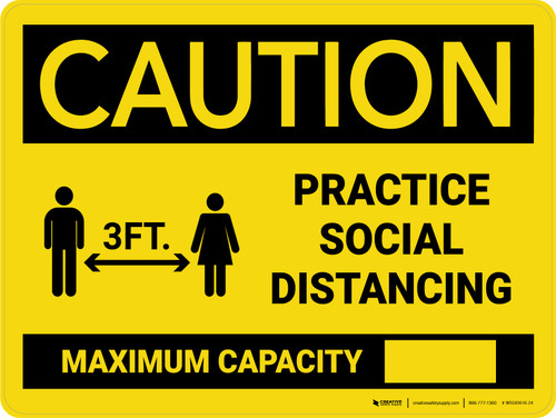 Caution: 3ft Practice Social Distancing - Max Capacity with Icon Landscape - Wall Sign