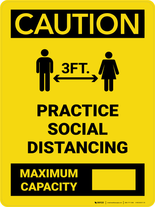 Caution: 3ft Practice Social Distancing - Max Capacity with Icon Portrait - Wall Sign