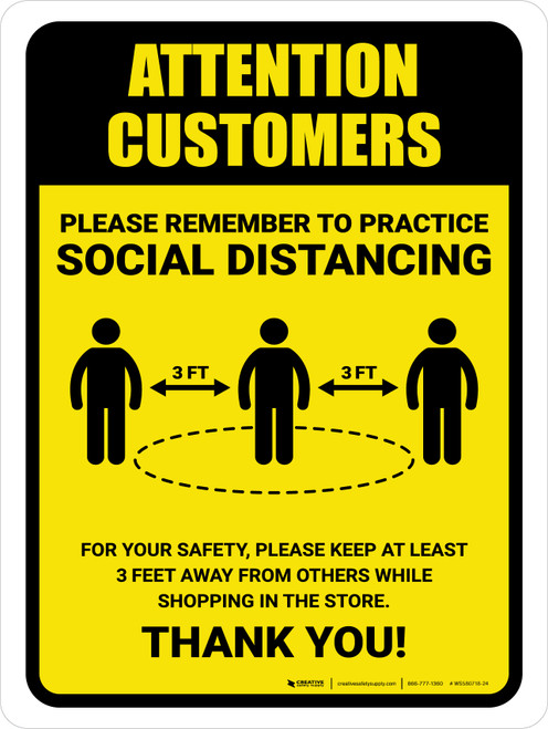 Attention: Customers Remember Social Distancing with 3ft Icon Portrait - Wall Sign
