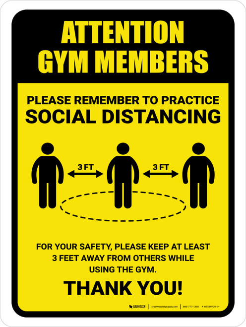 Attention: Gym Members Remember Social Distancing with 3ft Icon Portrait - Wall Sign