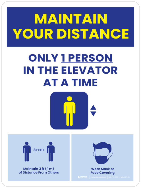 Maintain Your Distance - Only 1 Person In The Elevator At a Time/Social Distancing 3ft, Face Mask Portrait - Wall Sign