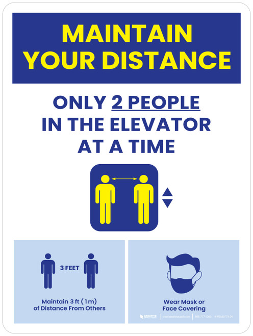 Maintain Your Distance - Only 2 People In The Elevator At a Time/Social Distancing 3ft, Face Mask Portrait - Wall Sign