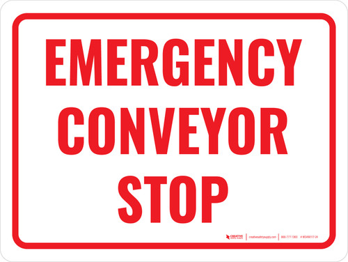Emergency Conveyor Stop Landscape - Wall Sign