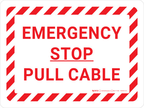 Emergency Stop Pull Cable Landscape - Wall Sign