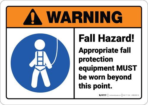 Warning: Fall Hazard Wear Appropriate PPE ANSI - Wall Sign