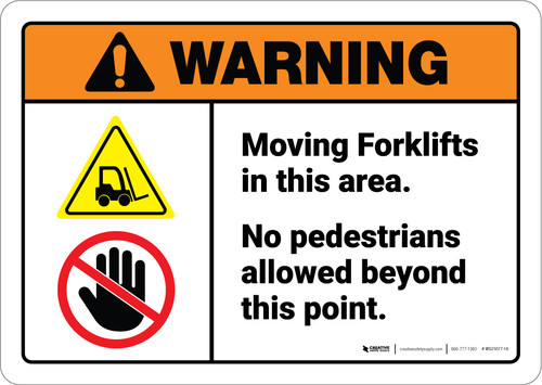 Warning: Moving Forklifts In This Area No Pedestrians ANSI - Wall Sign