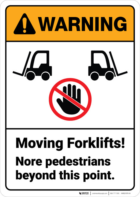Warning: Moving Forklifts No Pedestrians Beyond This Point ANSI - Wall Sign