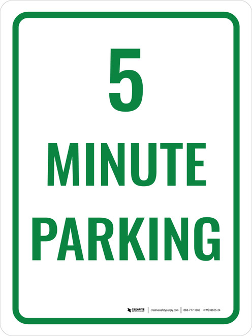 5 Minute Parking Portrait - Wall Sign