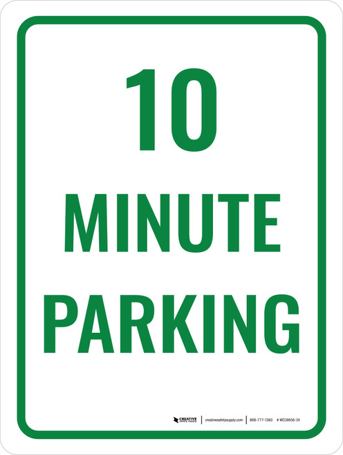 10 Minute Parking Portrait - Wall Sign