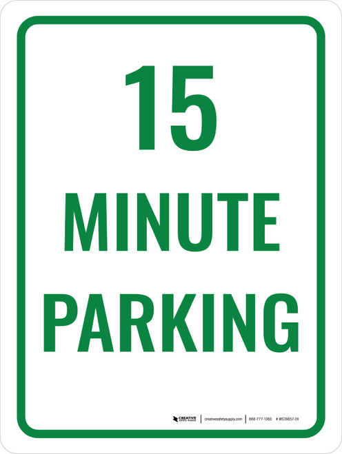 15 Minute Parking Portrait - Wall Sign