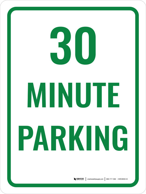 30 Minute Parking Portrait - Wall Sign
