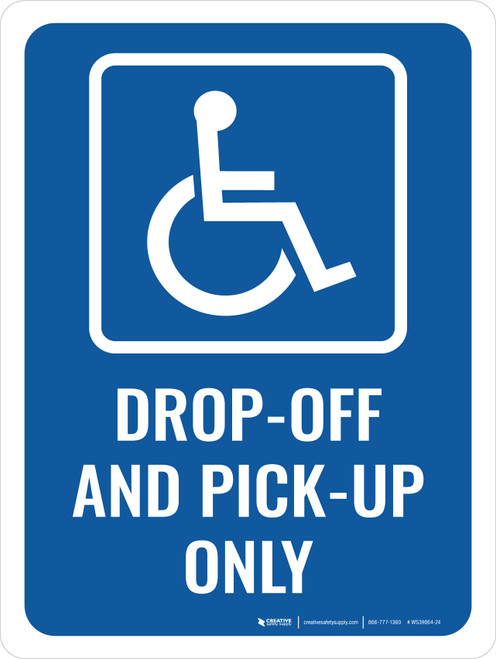 Accessible Drop-Off and Pick-Up Portrait - Wall Sign
