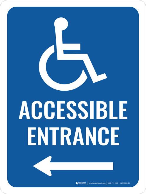 Accessible Entrance (Left Arrow) Portrait - Wall Sign