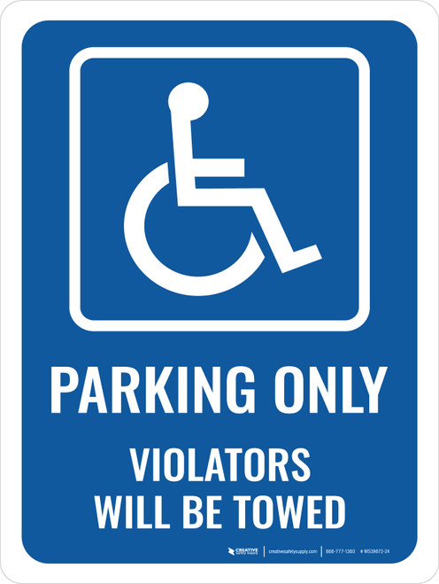 Accessible Parking Only Portrait - Wall Sign