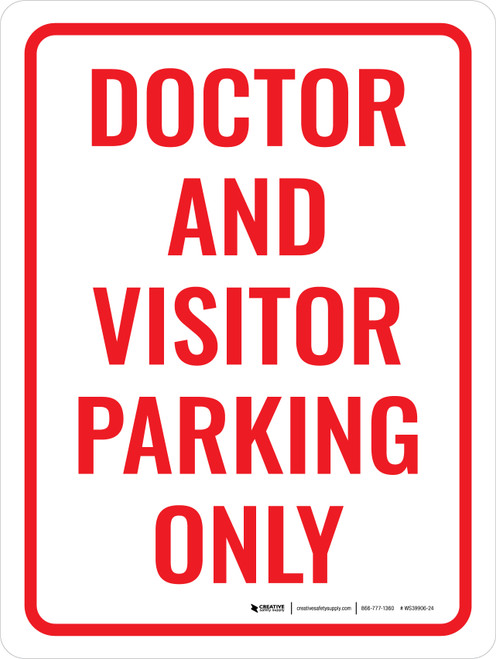 Doctor and Visitor Parking Only Portrait - Wall Sign