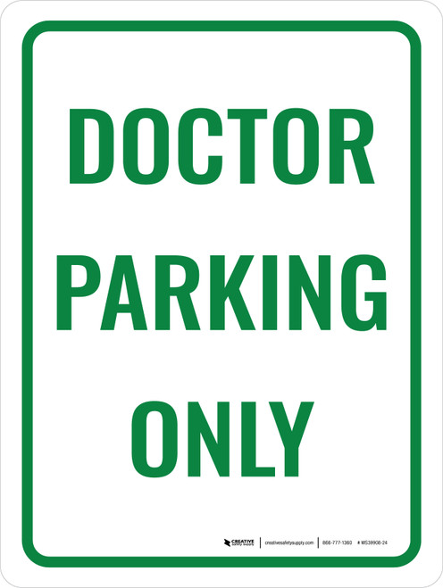 Doctor Parking Only Portrait - Wall Sign