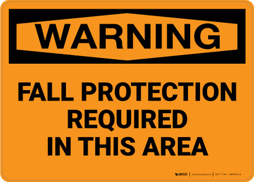 Warning: Fall Protection Required Area - Wall Sign