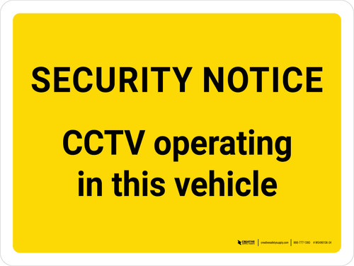 Security Notice CCTV Operating In This Vehicle Landscape - Wall Sign