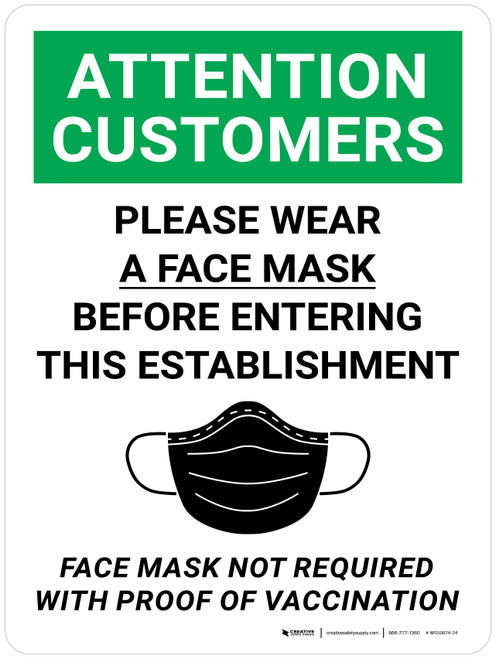 Attention Customers: Please Wear a Face Mask - Face Mask Not Required with Proof of Vaccination with Icon Portrait - Wall Sign