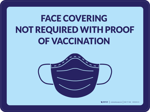 Face Coverings Not Required With Proof Of Vaccination with Icon Landscape - Wall Sign