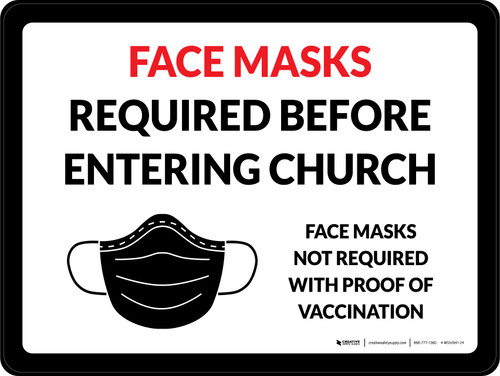 Face Masks Required Before Entering Church - Face Masks Not Required With Proof Of Vaccination with Icon Landscape - Wall Sign Landscape