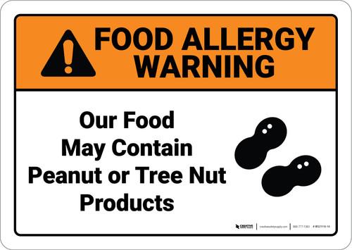 Warning: Food May Contain Peanut Tree Nut  Allergy Warning - Wall Sign