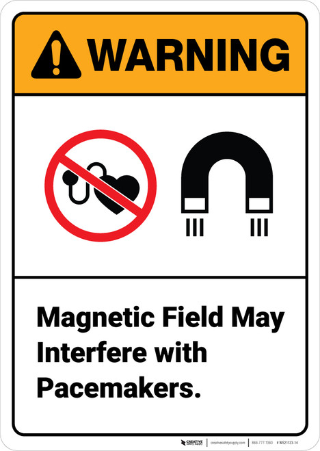 Warning: Magnetic Field May Interfere With Pacemakers - Wall Sign