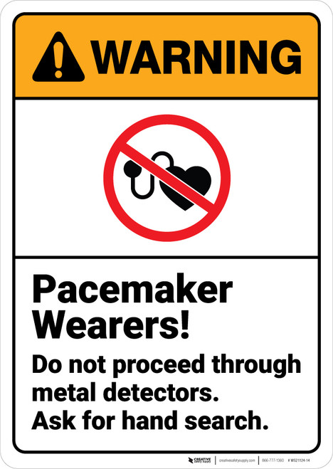 Warning: Pacemaker Wearers Do Not Proceed - Wall Sign